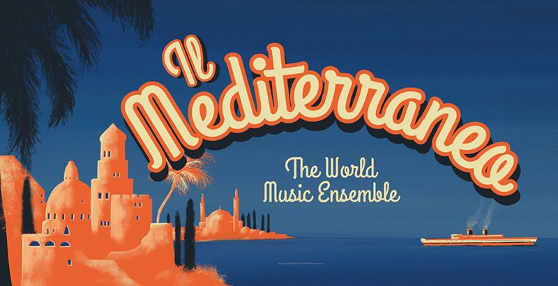 Graphic for Il Mediterraneo concert